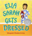 Ella Sarah Gets Dress Book Cover