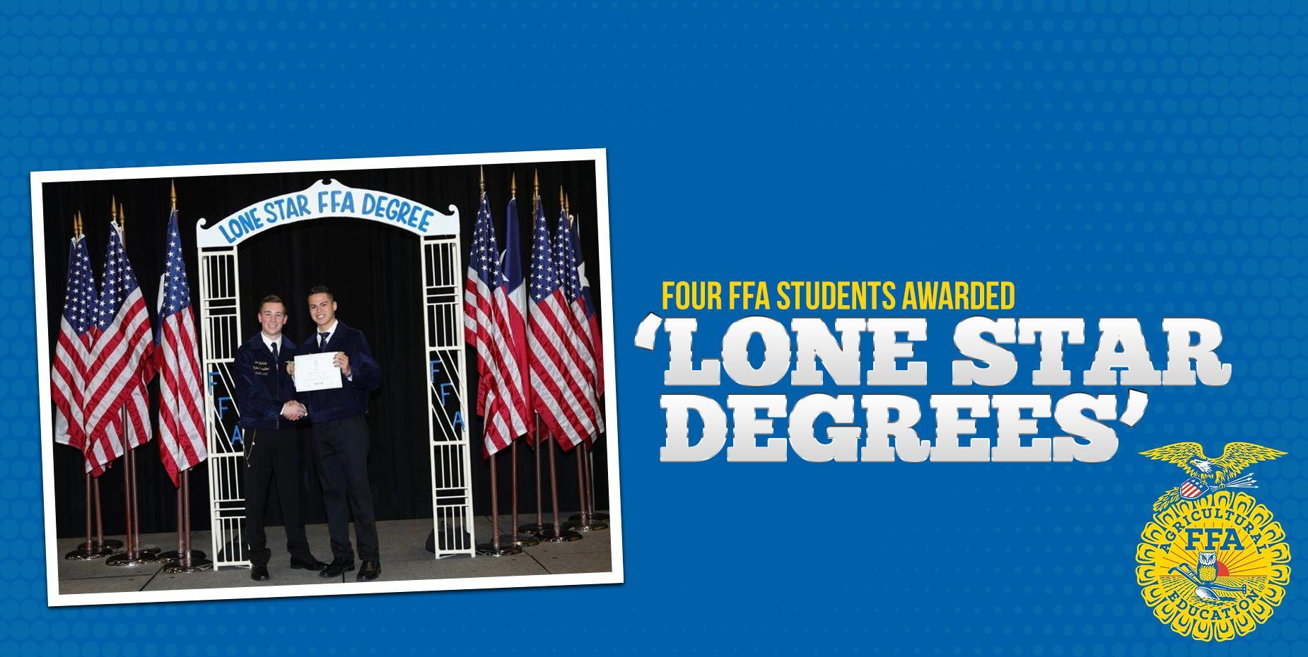 Four FFA Students Awarded Lone Star Degrees