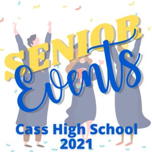 Senior Events Cass High School 2021