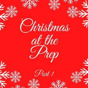 Christmas at the Prep.png