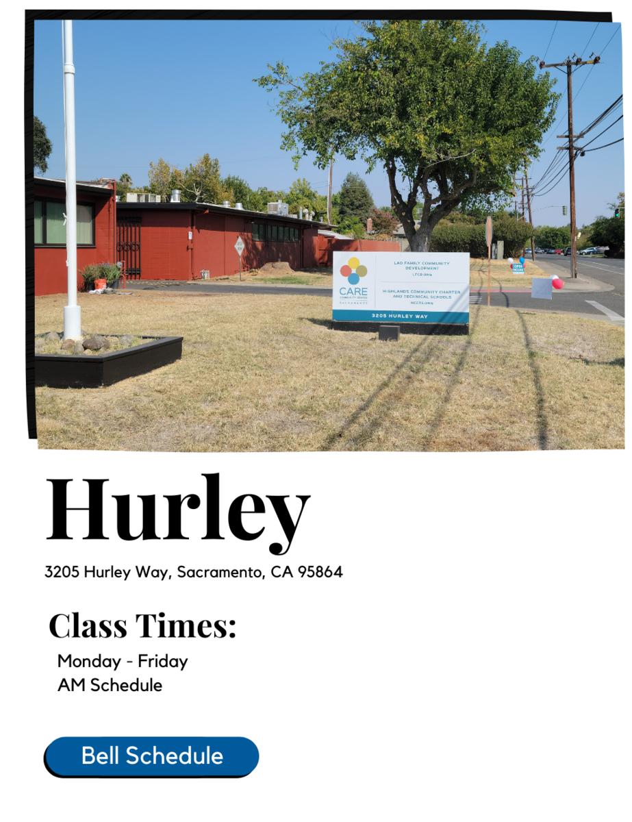 3205 Hurley Way, Sacramento, CA 95864 Class Times: Monday - Friday 8:30 am - 3:15 pm