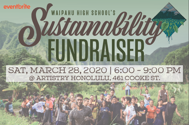 WHS Sustainability Fundraiser March 28, 2020 at Artistry Honolulu. Tickets start at $75, VIP Ticket is $125.