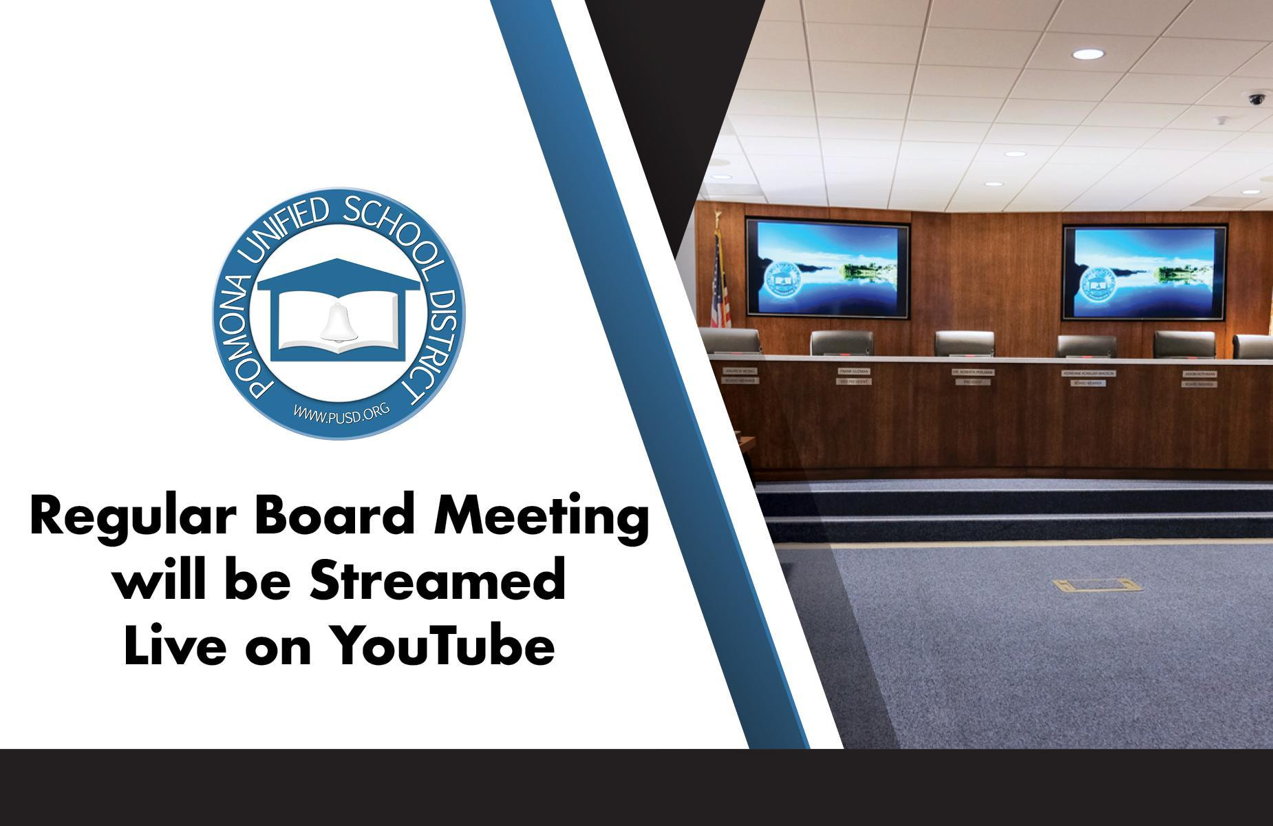 Regular Board Meeting will be streamed live on districts youtube channel