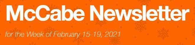 Newsletter for Week of February 15-19, 2021 Thumbnail Image
