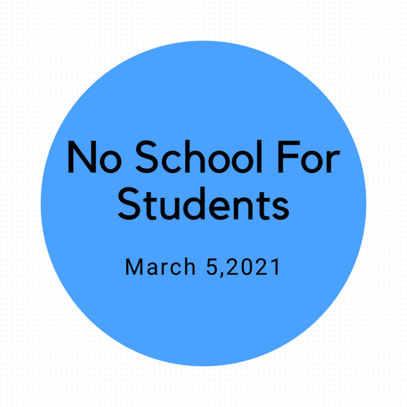 No School Friday March 5, 2021 Featured Photo