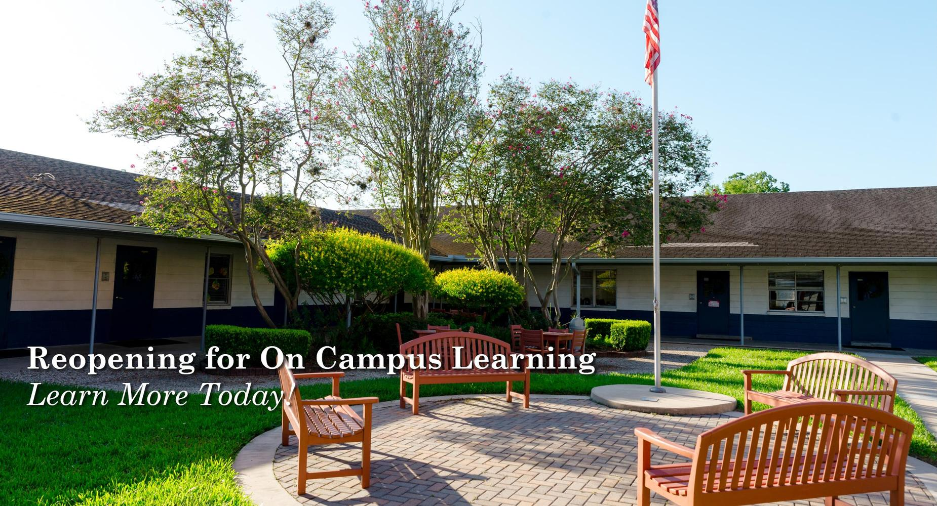 Reopening for On Campus Learning - Learn more today