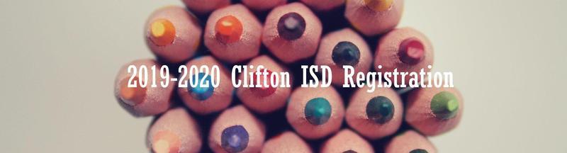 2019-2020 Clifton ISD Registration
