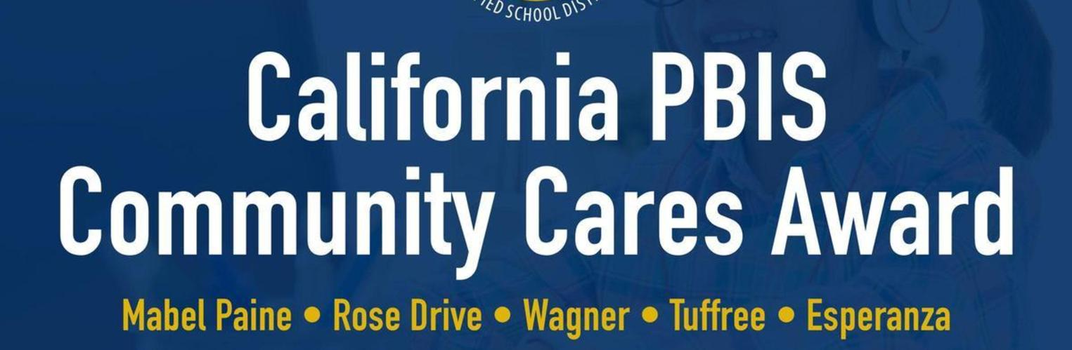 Rose Drive has received the California PBIS Community Cares Award