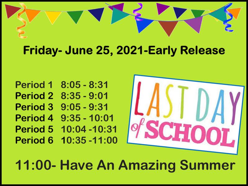 Last day of school bell schedule