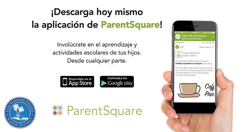 Download the ParentSquare App today (Spanish).