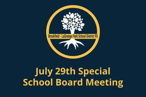 July 29th - Special Board Meeting