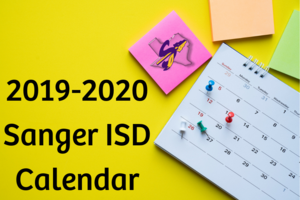 2019-2020 Sanger ISD Calendar