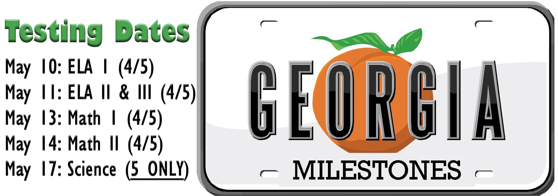 Georgia Milestone Testing Dates