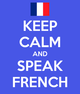 Keep calm and speak French