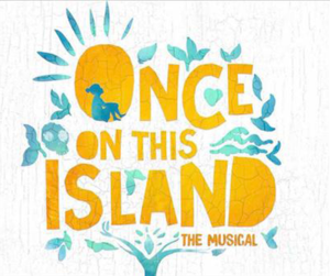 Clip art with the words 'Once On This Island'