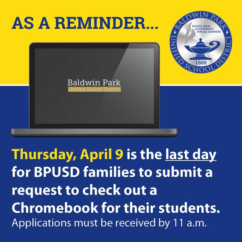 . As a reminder, Thursday, April 9 is the last day for BPUSD families to submit a request to check-out a Chromebook for their students. Applications must be received by 11 a.m.