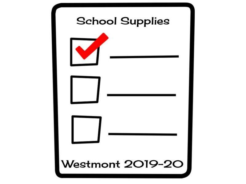 Westmont School Supply List 2019-2020