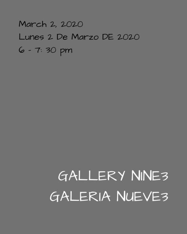 Gallery Nine3 is Monday, March 2nd