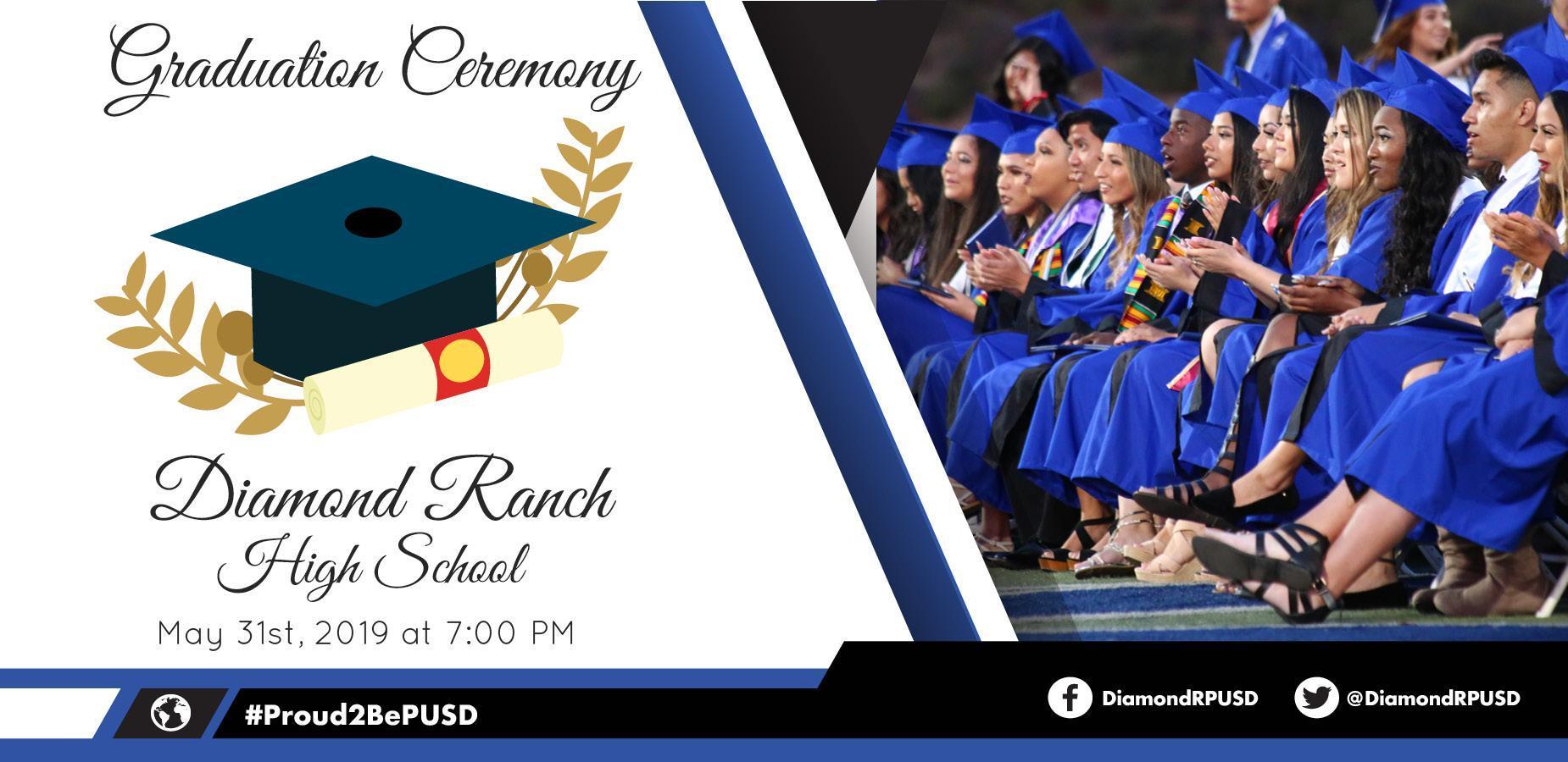 Diamond Ranch High School: May 31st, 2019 at 7:00 pm