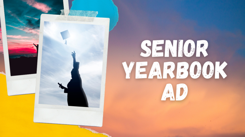 Senior Ads for Yearbook 2020-2021 Featured Photo