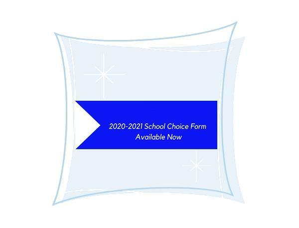 Renewal of Choice form for 2020-2021 school year