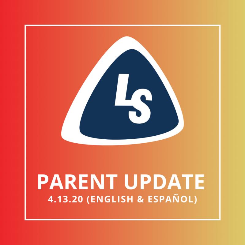 Parent Update   4.13.20 (English & Español)