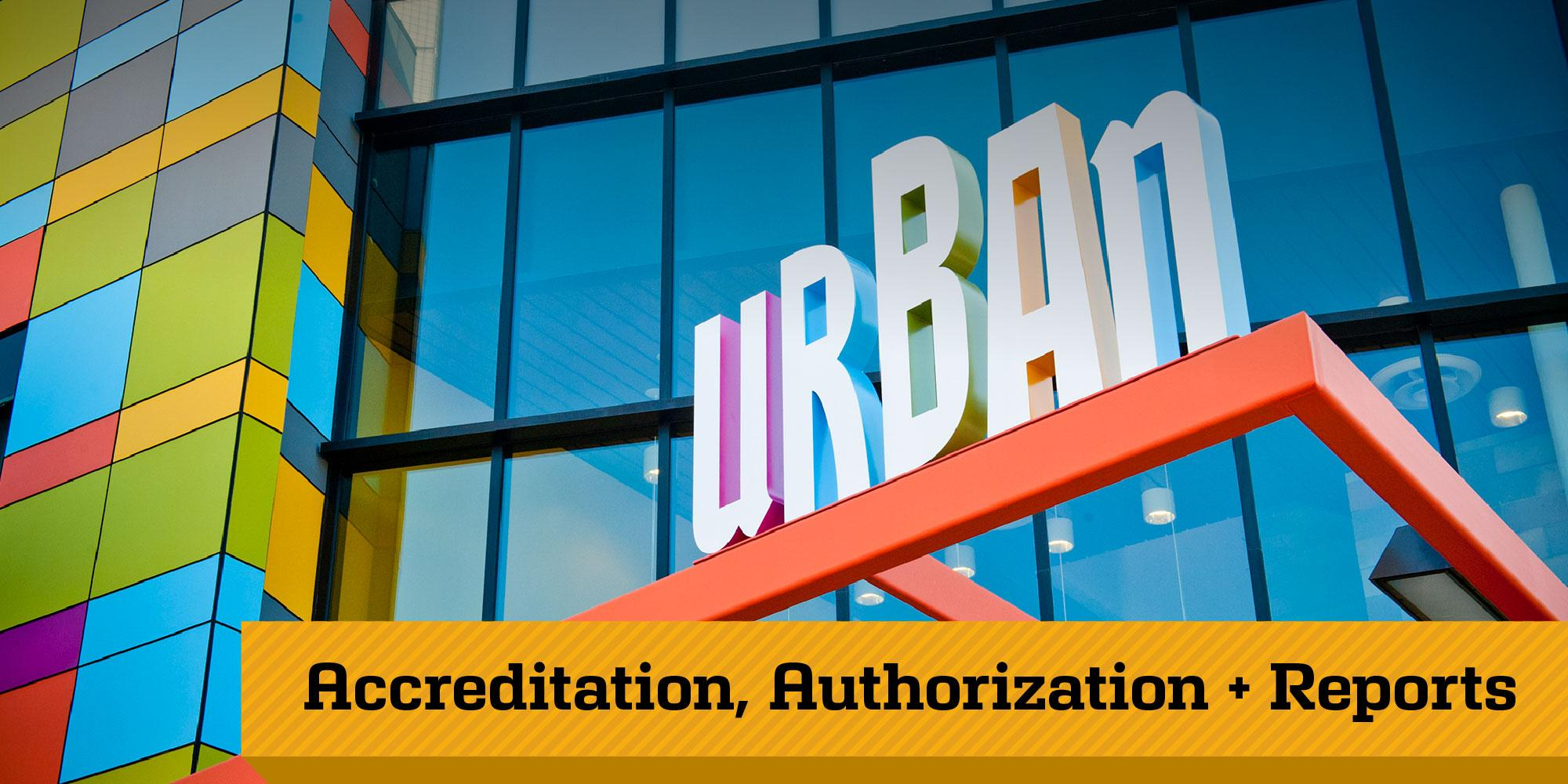 Urban Discovery Schools - Accreditation Authorization and Reports
