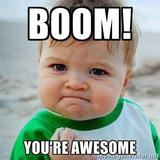 Boom. You're awesome.