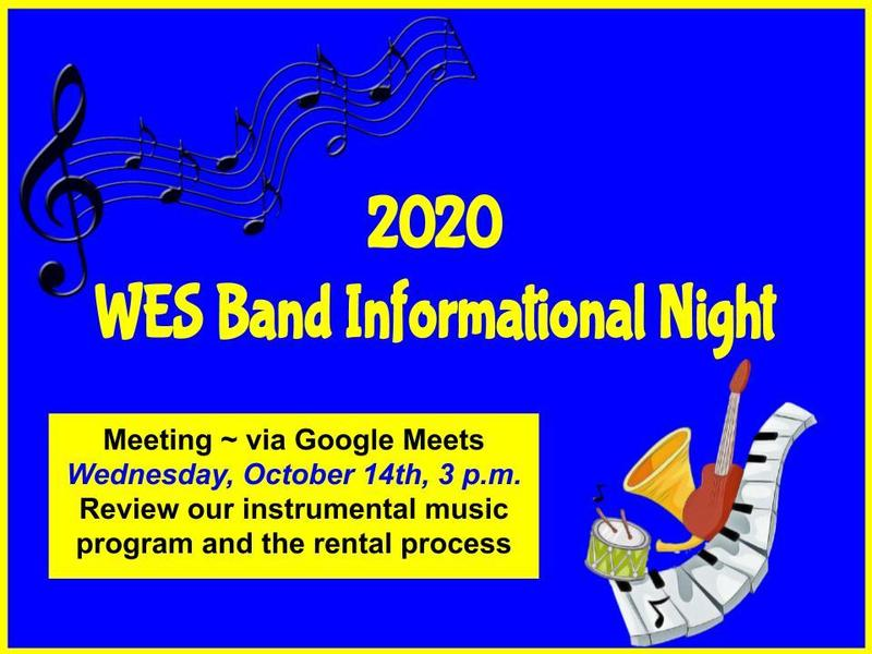 WES Band Informational Night (Click here for more information) Featured Photo