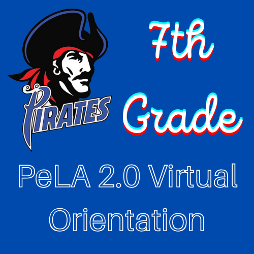 7th Grade PeLA 2.0 Virtual Orientation Video Featured Photo