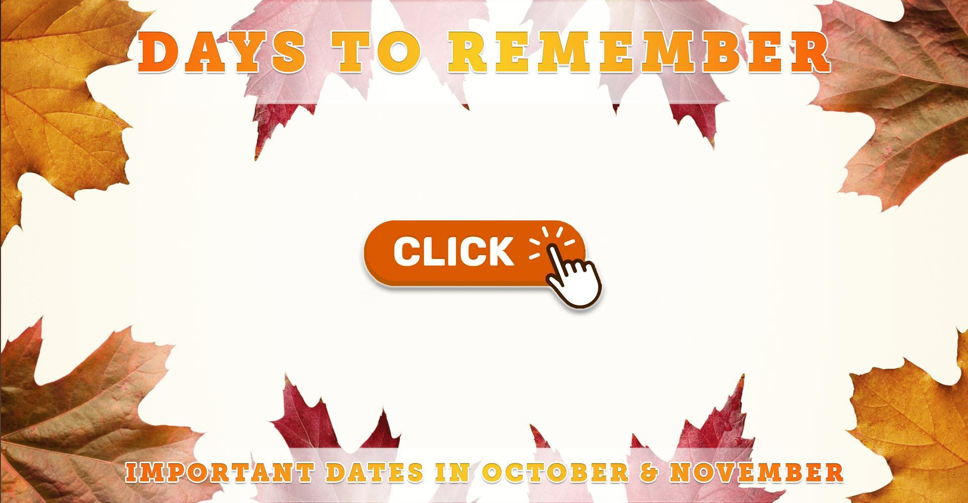 Important Days to Remember for October & November 2021