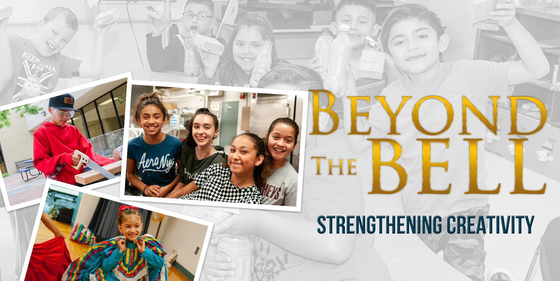 Beyond the Bell Strengthening Creativity