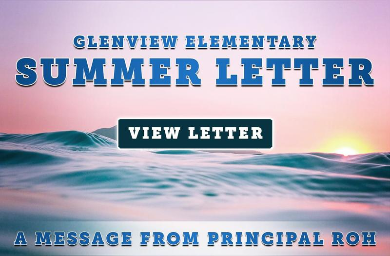 Glenview Elementary Summer Letter From Principal Roh