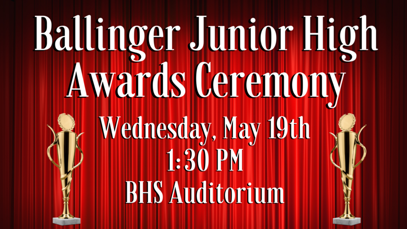 Ballinger Junior High Awards Ceremony