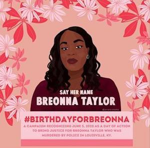 Breonna Taylor Birthday June 5