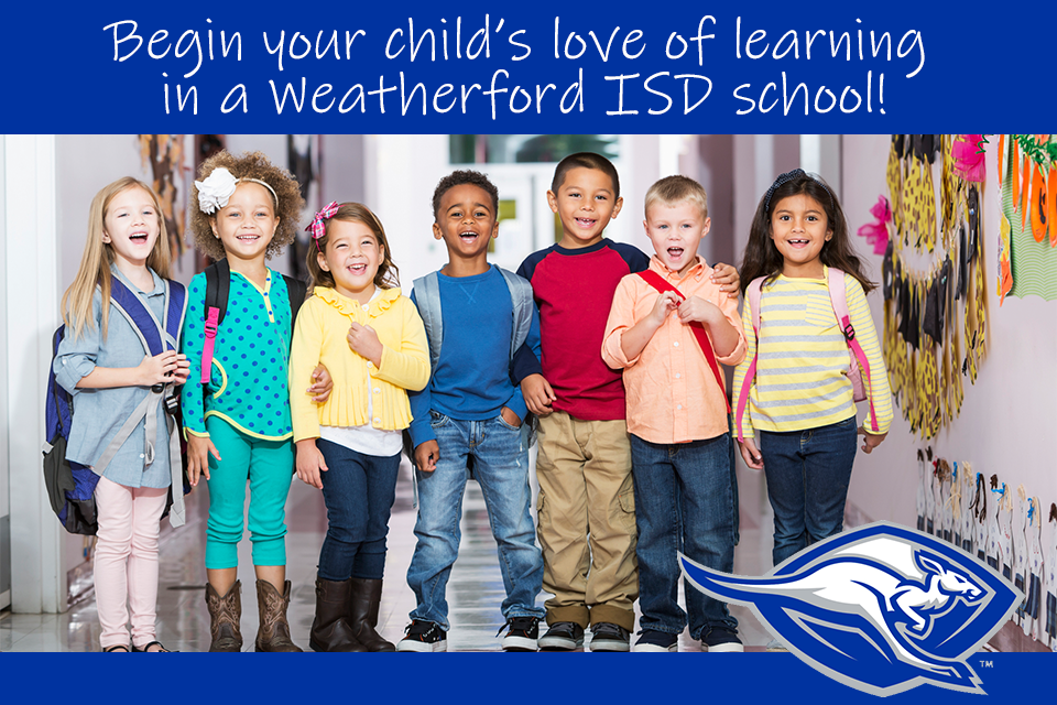 Image of young students with a caption: Begin your child's love of learning in a Weatherford ISD school!