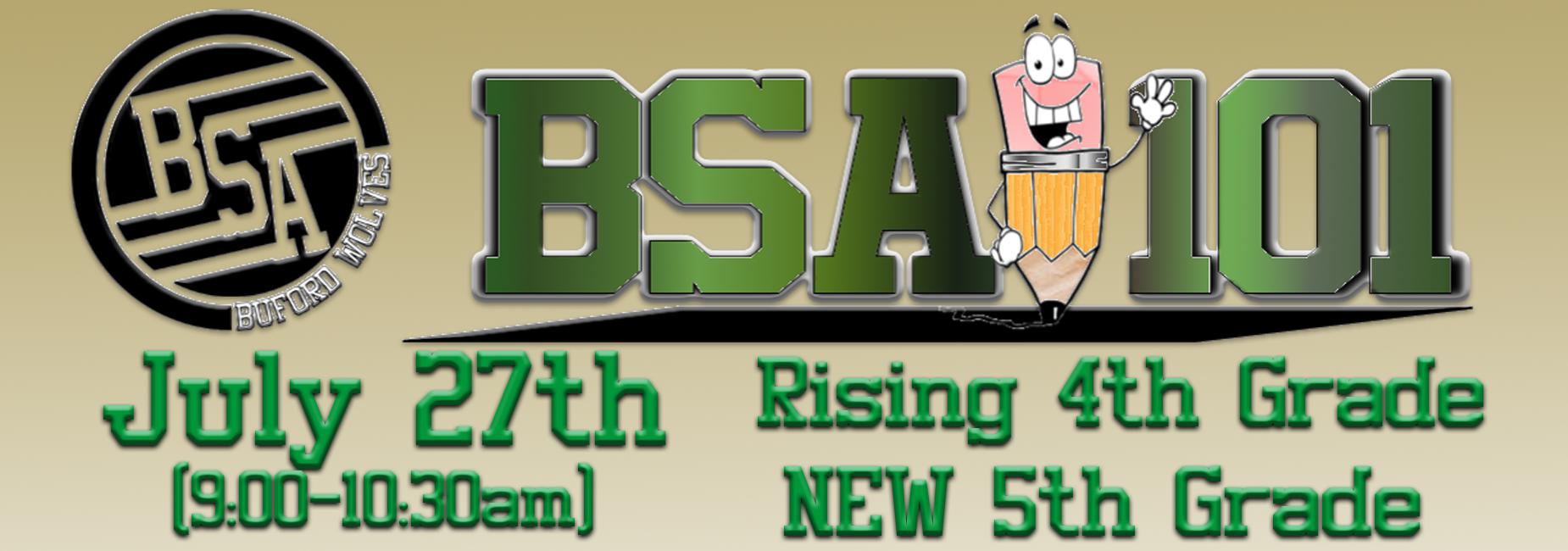 BSA 101 July 27th