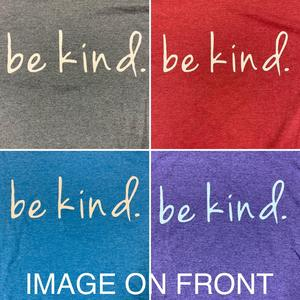 Be Kind Shirt Color Options
