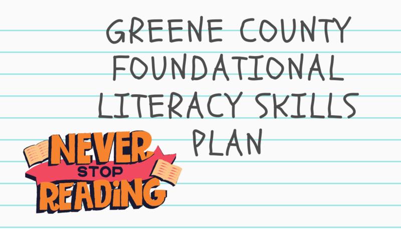 Greene County Foundational Literacy Skills Plan