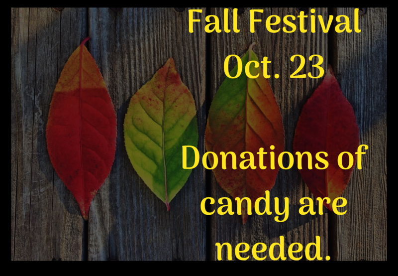Leaf background with text that says Fall Festival Oct. 23. Donations of candy needed.