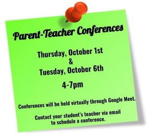 conferences Thursday Oct 1st and Tuesday October 6th