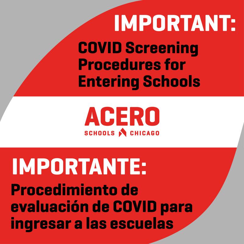 IMPORTANT: COVID Screening Procedures fro Entering Schools. IMPORTANTE: Procedimiento de evalucion de COVID para ingresar a las escuelas