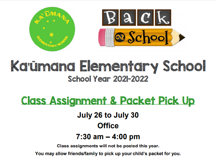 Class Assignment & Packet Pick Up THIS WEEK!