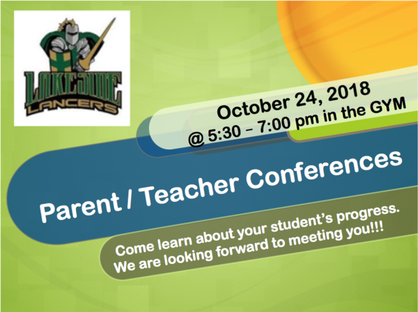 Oct. 24, 2018 Parent Teacher Conferences.