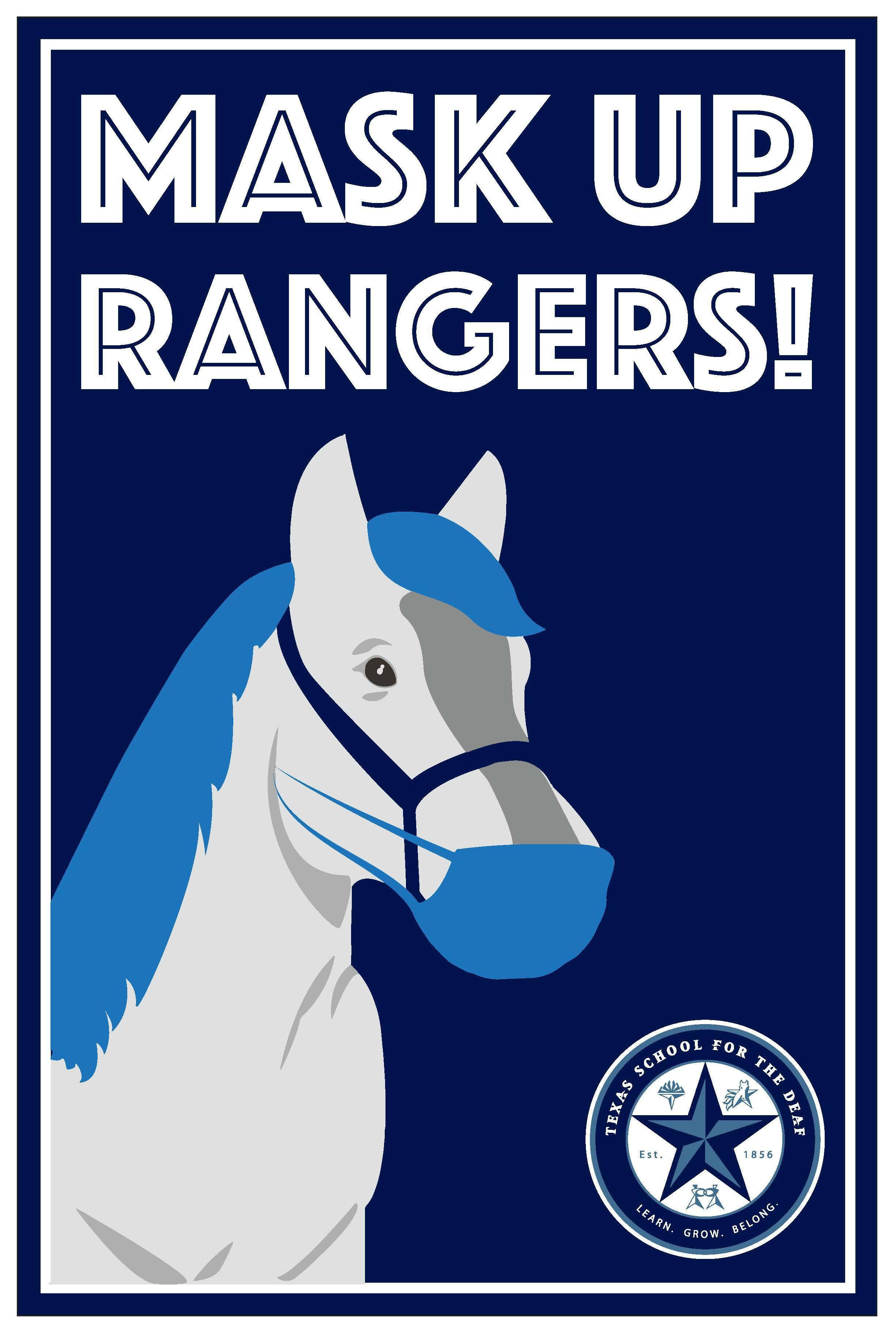 Poster of the TSD Ranger wearing a face mask with a header that reads 'Mask Up Rangers!'