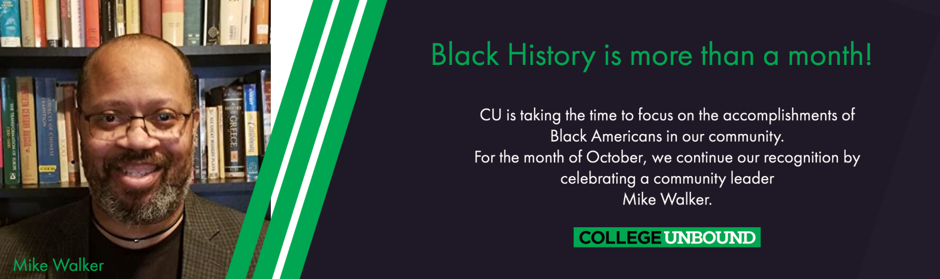 Black History is more than a month! | Mike Walker