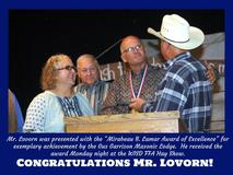 "Mr. Lovorn was presented with the ""Mirabeau B. Lamar Award of Excellence"" for exemplary achievement by the Gus Garrison Masonic Lodge.  He received the award Monday night at the WISD FFA Hay Show."