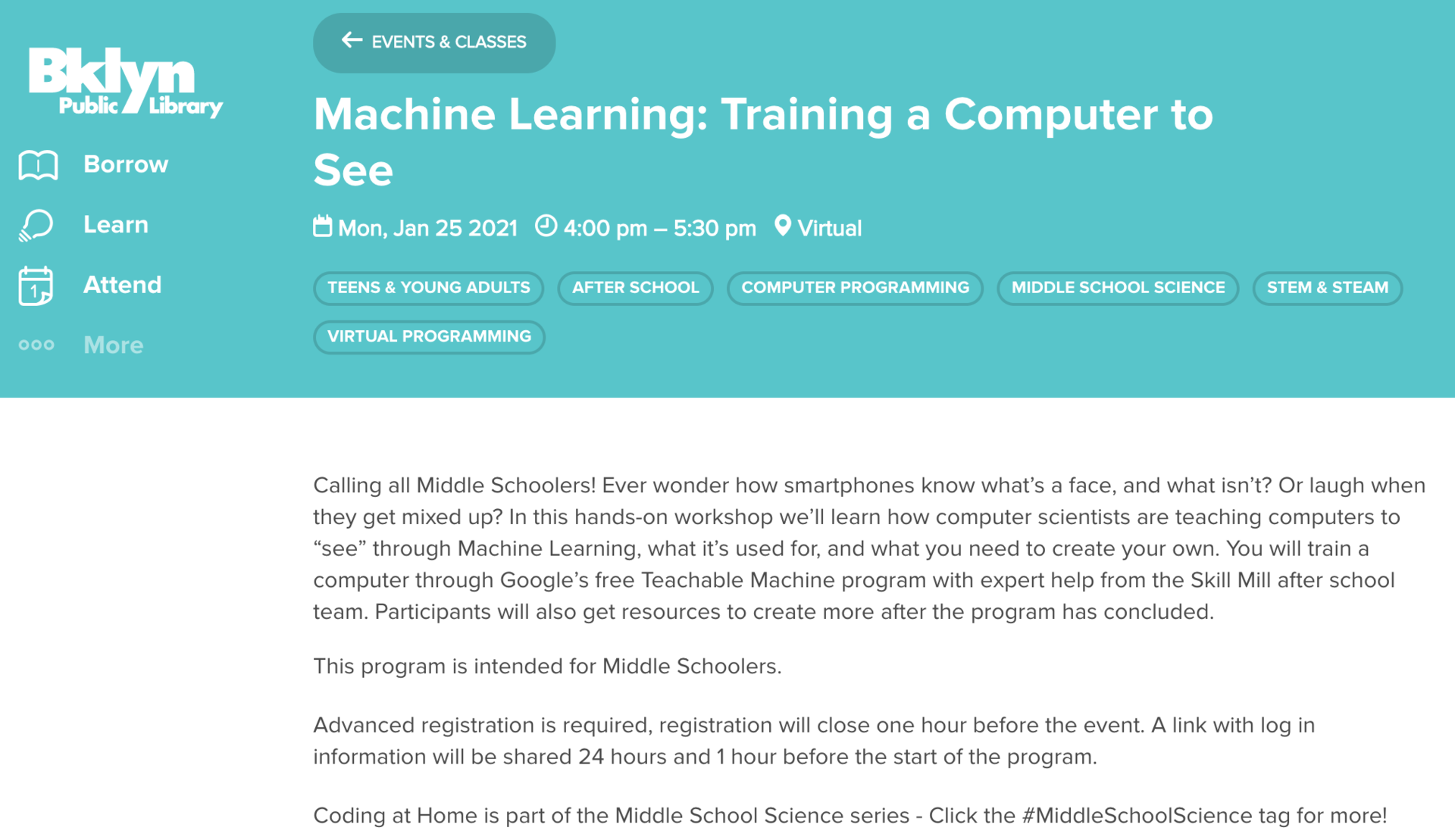 Machine Learning: Training a Computer to See  Mon, Jan 25 2021    4:00 pm – 5:30 pm    Virtual