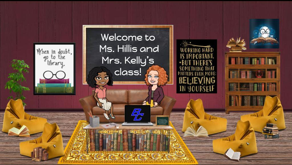 Welcome to Ms. Hillis and Mrs. Kelly's class!