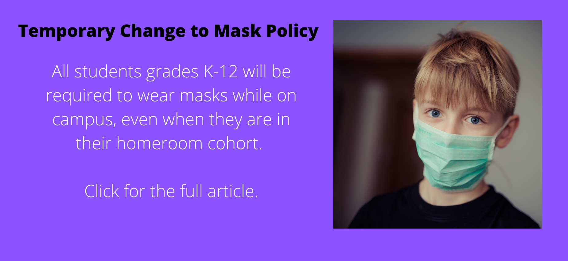 Temporary Change to Mask Policy